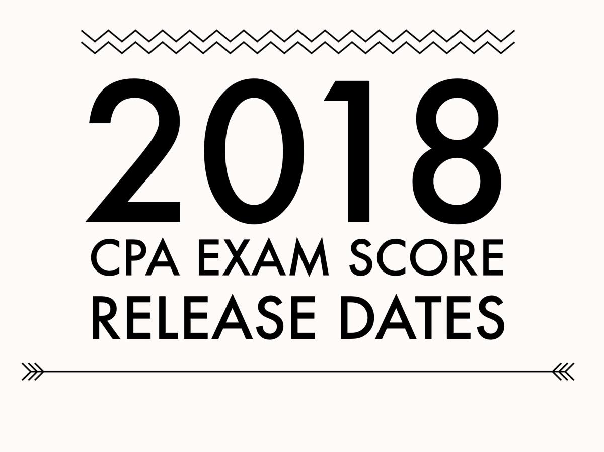 AICPA announces 2018 CPA Exam score release dates
