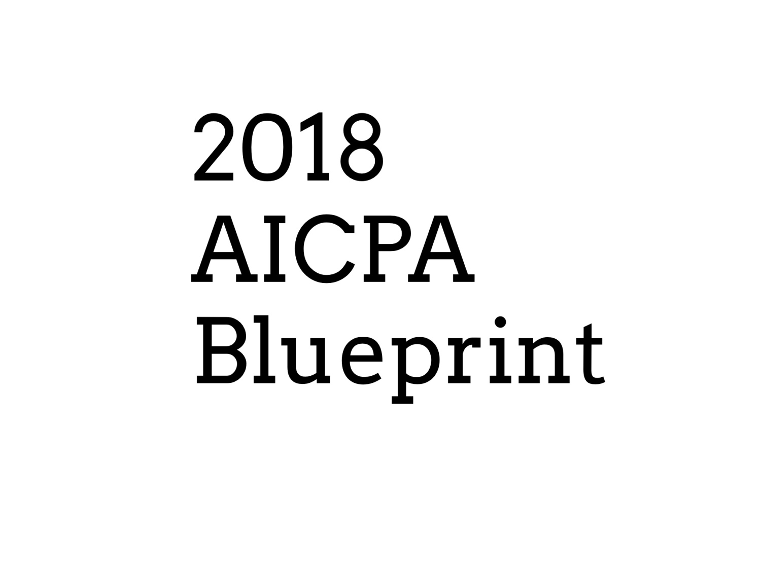 The importance of the new CPA Exam Blueprint.